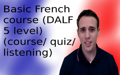 Basic French course (DALF 5 level)